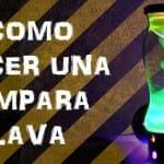 LÁMPARA DE LAVA CASERA