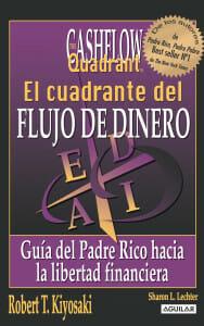 """Descargar gratis el ebook """"El Cuadrante del Flujo del Dinero"""" por Robert T Kiyosaki.pdf en pdf"""