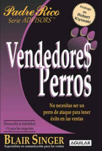 Vendedores Perros – EBOOK PDF GRATIS – Por Blair Singer y Robert Kiyosaki